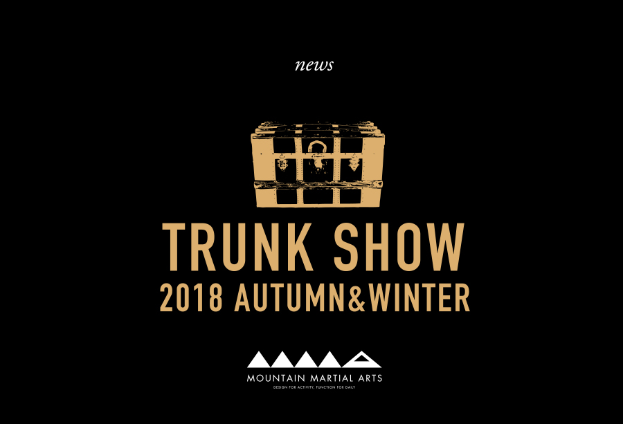trunk show 18aw